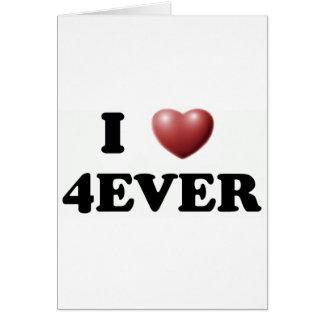 I Love 4EVER Card