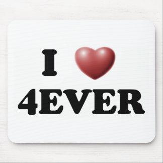 I Love 4EVER Mousepad