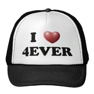 I Love 4EVER Trucker Hat