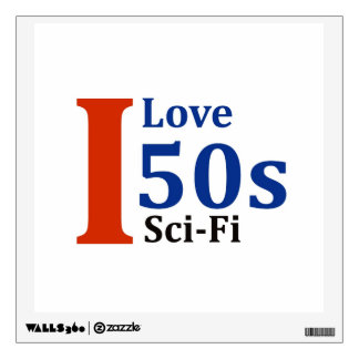 I Love '50s Sci-Fi Wall Sticker