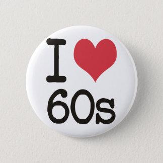 I Love 60s Vintage & Retro Designs! Button