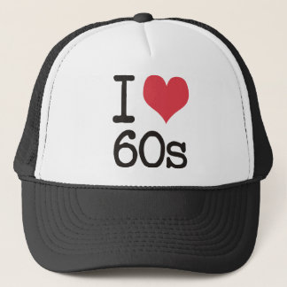 I Love 60s Vintage & Retro Designs! Trucker Hat