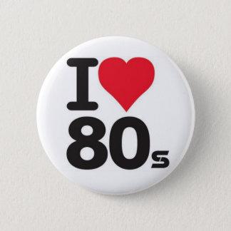 I love 80 pinback button