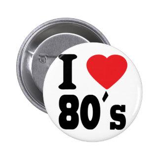 I Love 80 ´s Button
