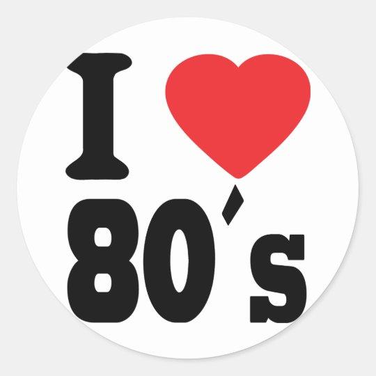 I Love 80 ´s Classic Round Sticker