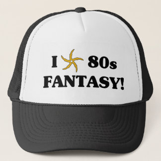 I Love 80s Fantasy Trucker Hat