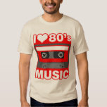 i love 80's music shirt
