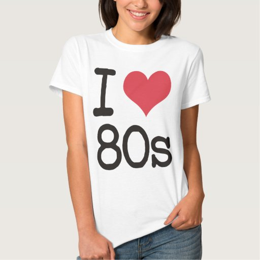 I Love 80s Products Designs Tee Shirt Zazzle