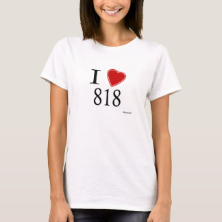 I Love 818 Los Angeles T-Shirt