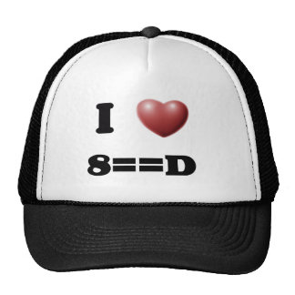 I Love 8==D Trucker Hat
