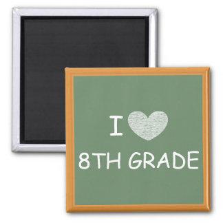 I Love 8th Grade Magnet