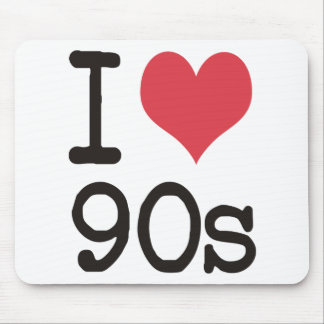 I Love 90s Products & Designs! Mouse Pad
