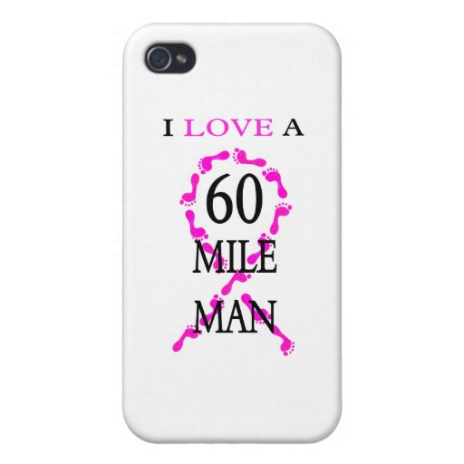 i love a 60 mile man pink ribbon feet iPhone 4/4S cases