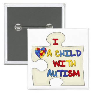 I Love a Child With Autism Button
