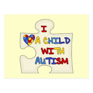 I Love a Child With Autism Postcard