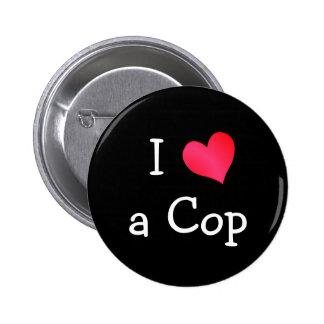 I Love a Cop Pinback Button
