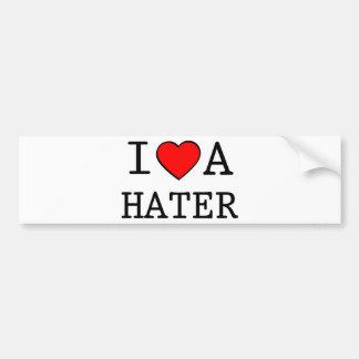 I LOVE A HATER CAR BUMPER STICKER