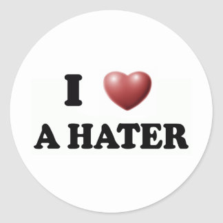 I Love A HATER Stickers
