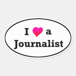 I Love a Journalist Bumper Sticker