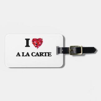 I Love A La Carte Travel Bag Tags