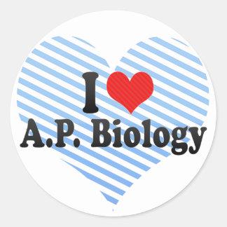 I Love A P Biology Round Sticker