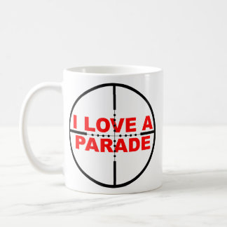 I Love A Parade Funny Mug Humor Sniper