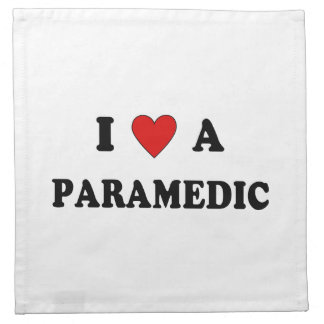 I Love a Paramedic Cloth Napkin
