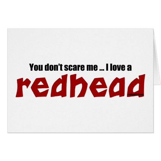 I Love a Redhead Card