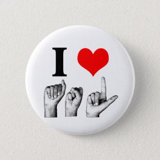 I Love A-S-L Button