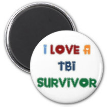 I LOVE A TBI SURVIVOR MAGNET
