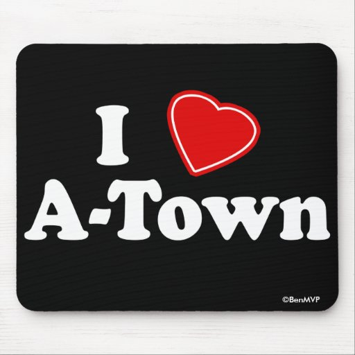 I Love A-Town Mousepads