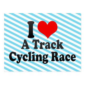 I love A Track Cycling Race Postcard