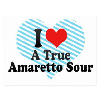 I Love A True+Amaretto Sour Post Cards