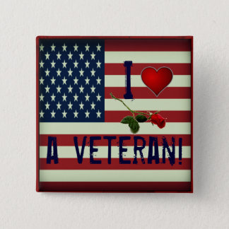 I Love a Veteran Button
