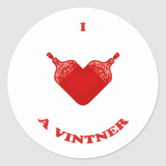 I Love a Vintner Classic Round Sticker