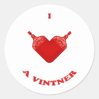 I Love a Vintner Round Sticker