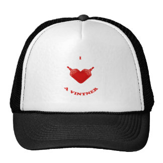 I Love a Vintner Trucker Hats