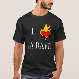I LOVE AA DAVE T-Shirt