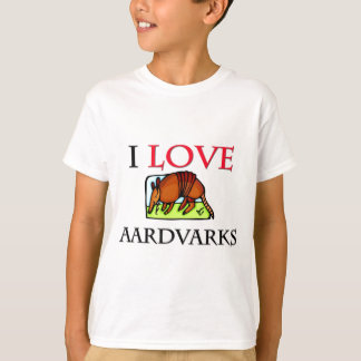 I Love Aardvarks T-Shirt