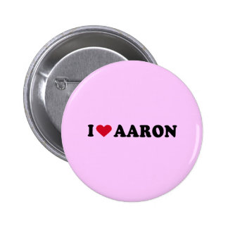 I LOVE AARON BUTTONS