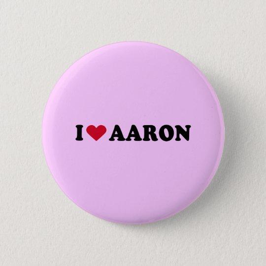 I LOVE AARON PINBACK BUTTON