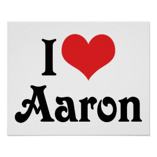 I Love Aaron Posters