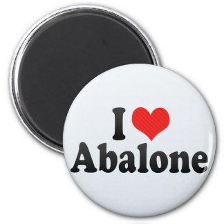 I Love Abalone Refrigerator Magnet