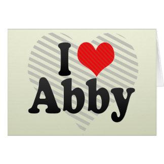 I Love Abby Card