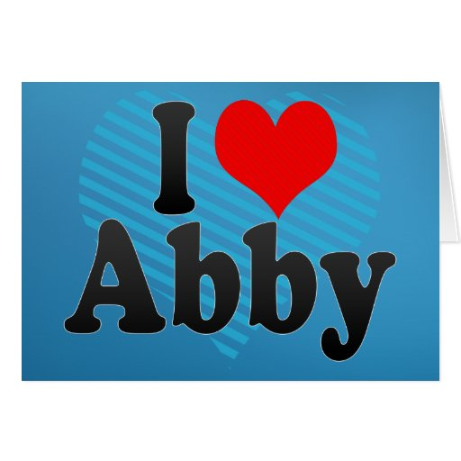 I love Abby Cards