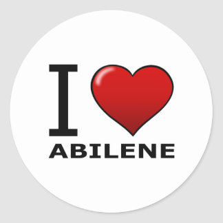 I LOVE ABILENE,TX - TEXAS CLASSIC ROUND STICKER