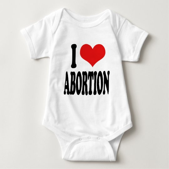 I Love Abortion Baby Bodysuit