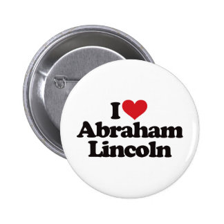 I Love Abraham Lincoln 2 Inch Round Button