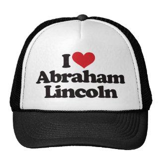 I Love Abraham Lincoln Trucker Hat