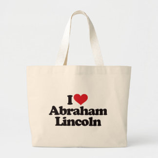 I Love Abraham Lincoln Large Tote Bag